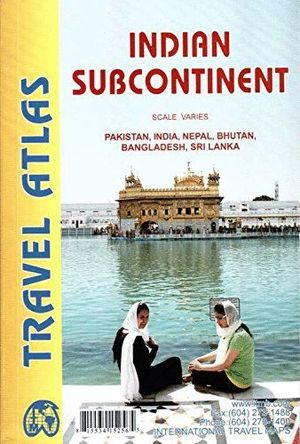 INDIAN SUBCONTINENT - TRAVEL ATLAS  *
