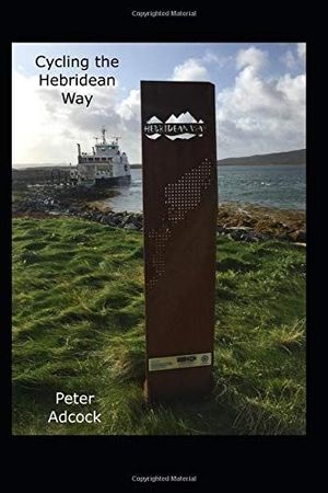 CYCLING THE HEBRIDEAN WAY:  *