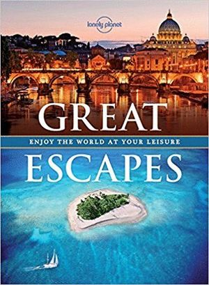 GREAT ESCAPES *