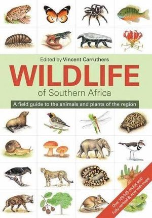 THE WILDLIFE OF SOUTH AFRICA:  *