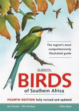 SASOL BIRDS OF SOUTHERN AFRICA *