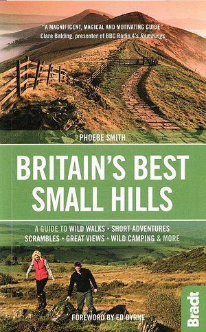 BRITAIN'S BEST SMALL HILLS *