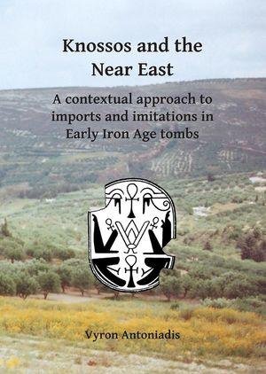 KNOSSOS AND THE NEAR EAST *
