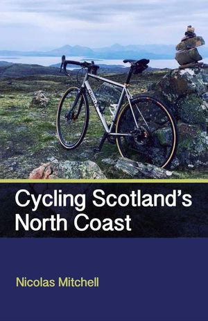 CYCLING SCOTLAND'S NORTH COAST  *