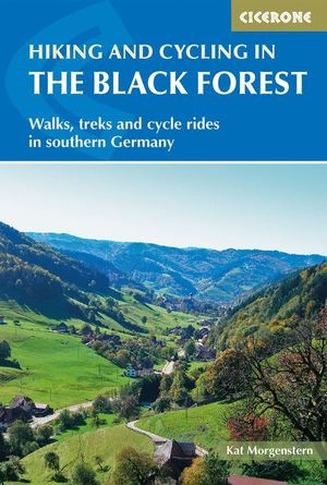 HIKING AND CYCLING IN THE BLACK FOREST: