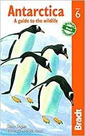 ANTARCTICA. A GUIDE TO WILDLIFE *