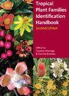 THE KEW TROPICAL PLANT FAMILIES IDENTIFICATION HANDBOOK 2 ED. *