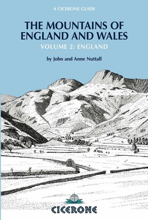 THE MOUNTAINS OF ENGLAND AND WALES: VOL 2 ENGLAND *