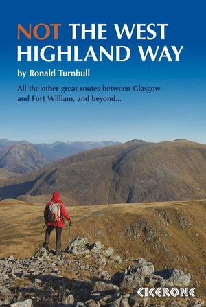NOT THE WEST HIGHLAND TRAIL