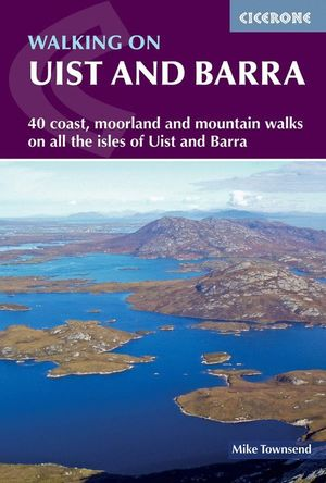WALKING ON UIST AND BARRA *