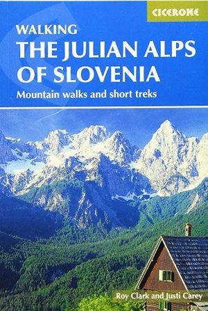 THE JULIAN ALPS OF SLOVENIA *