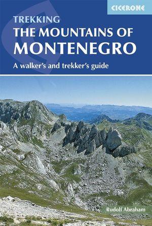 THE MOUNTAINS OF MONTENEGRO *