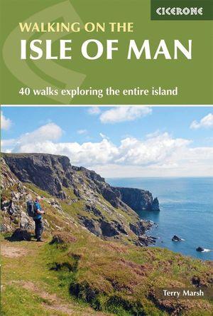 WALKING ON THE ISLE OF MAN *