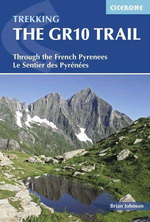 TREKKING THE GR10 TRAIL *