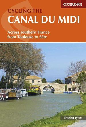 CYCLING THE CANAL DU MIDI *