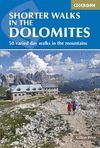 SHORTER WALKS IN THE DOLOMITES *
