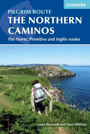THE NORTHERN CAMINOS *