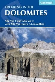 TREKKING IN THE DOLOMITES: ALTA VIA 1 AND ALTA VIA 2 *