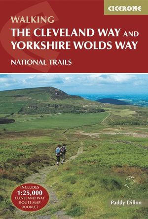 THE CLEVELAND WAY AND THE YORKSHIRE WOLDS WAY *