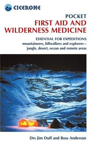 POCKET FIRST AID AND WILDERNESS MEDICINE *