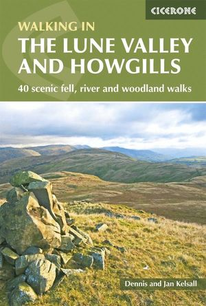 THE LUNE VALLEY AND HOWGILLS *