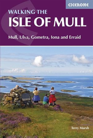 WALKING  THE ISLE OF MULL *