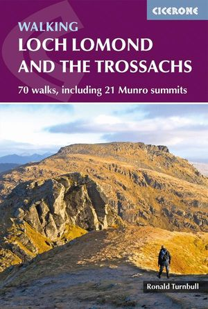 WALKING LOCH LOMOND AND THE TROSSACHS *