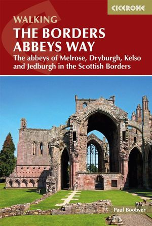 THE BORDERS ABBEYS WAY *