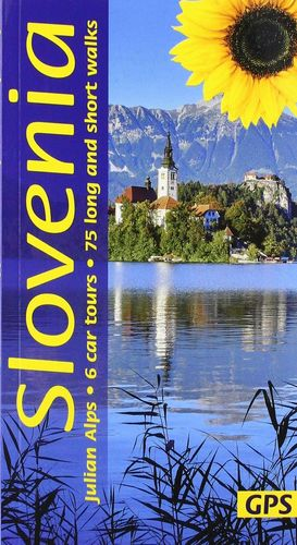 SLOVENIA AND THE JULIAN ALPS: *