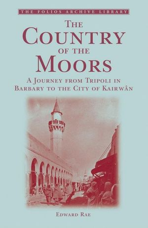 THE COUNTRY OF THE MOORS: *