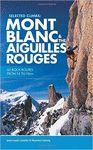 SELECTED CLIMBS: MONT BLANC & THE AIGUILLES ROUGES *