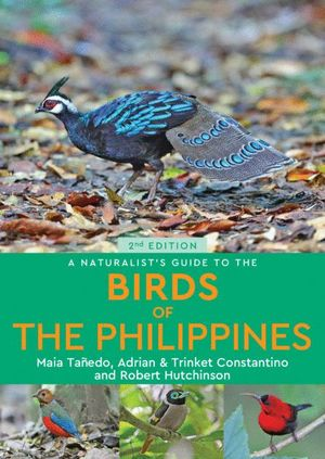 A NATURALIST'S GUIDE TO THE BIRDS OF PHILIPPINES  *