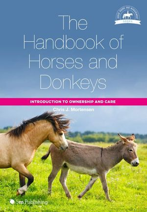 THE HANDBOOK OF HORSES AND DONKEYS: *