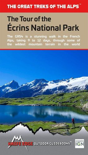 GR54 THE TOUR OF THE ECRINS NATIONAL PARK: *