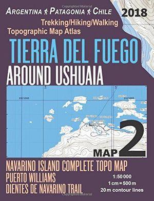 TIERRA DEL FUEGO AROUND USHUAIA MAP 2  (MAPA+GUÍA) 1:50,000 *