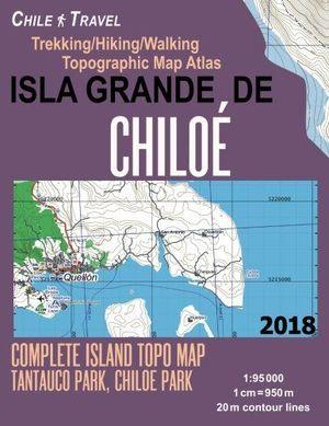 ISLA GRANDE DE CHILOÉ - CHILE (GUIA+MAPA) 1:95,000 *