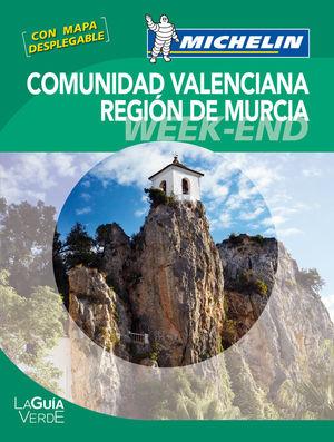 LA GUÍA VERDE WEEK-END COMUNIDAD VALENCIANA, REGIÓN DE MURCIA