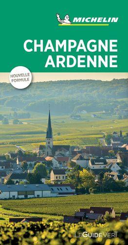 CHAMPAGNE ARDENNE (LE GUIDE VERT) *