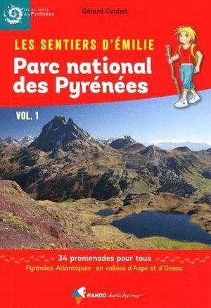 PARC NATIONAL DES PYRÉNÉES VOL. 1