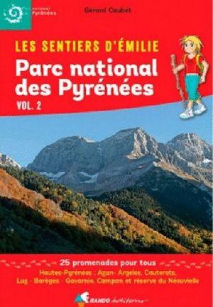 PARC NATIONAL DES PYRÉNÉES VOL.2 *