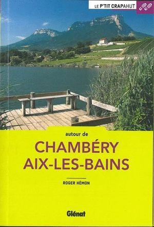 AUTOUR DE CHAMBERY AIX-LES-BAINS *