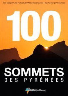 100 SOMMETS DES PYRÉNÉES *