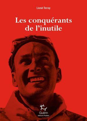 LES CONQUÉRANTS DE L'INUTILE *