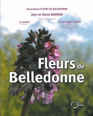 FLEURS DE BELLEDONNE:FLEURS DES COLLINES DE MOINS DE 900 MÈTRES *