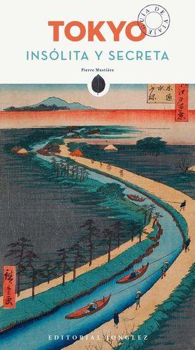 TOKYO INSOLITA Y SECRETA *