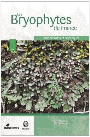 LES BRYOPHYTES DE FRANCE TOME 1