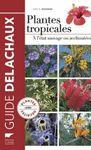 PLANTES TROPICALES *