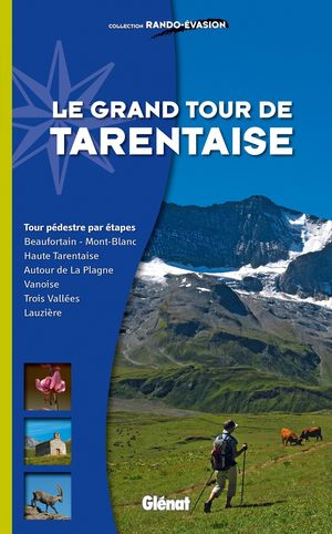 LE GRAND TOUR DE TARENTAISE:  *
