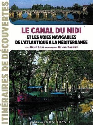 LE CANAL DU MIDI *