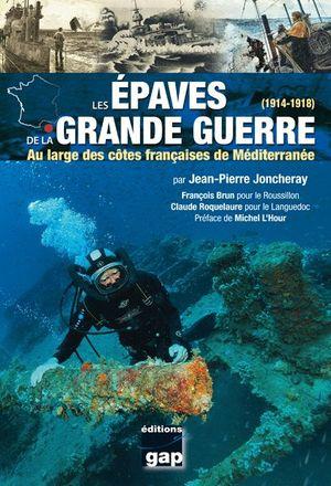 LES ÉPAVES DE LA GRANDE GUERRE *